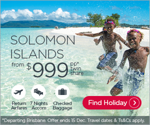 Solomon Islands from $999. Terms and conditions apply.